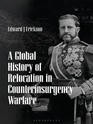 cover image of A Global History of Relocation in Counterinsurgency Warfare