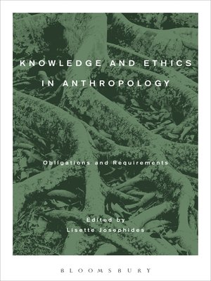 cover image of Knowledge and Ethics in Anthropology