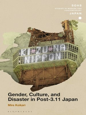 cover image of Gender, Culture, and Disaster in Post-3.11 Japan
