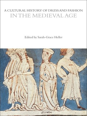 cover image of A Cultural History of Dress and Fashion in the Medieval Age