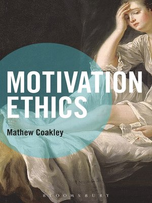 cover image of Motivation Ethics