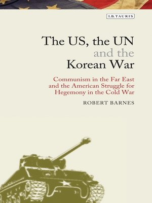 cover image of The US, the UN and the Korean War