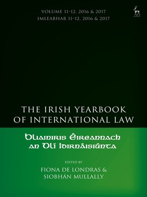 cover image of The Irish Yearbook of International Law, Volume 11-12, 2016-17