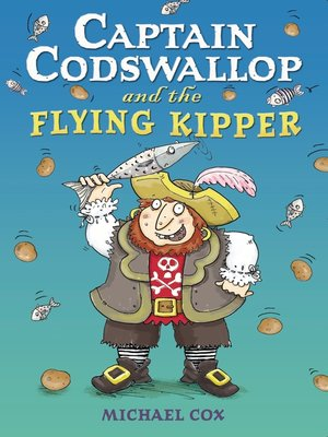 cover image of Captain Codswallop and the Flying Kipper