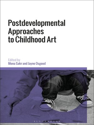 cover image of Postdevelopmental Approaches to Childhood Art