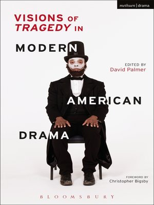 cover image of Visions of Tragedy in Modern American Drama
