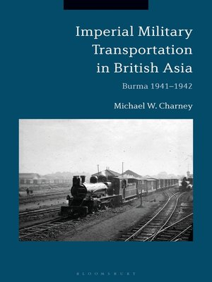 cover image of Imperial Military Transportation in British Asia