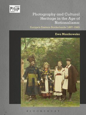 cover image of Photography and Cultural Heritage in the Age of Nationalisms