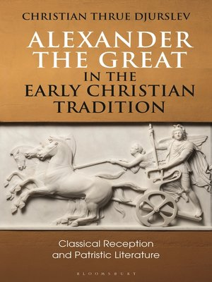 cover image of Alexander the Great in the Early Christian Tradition