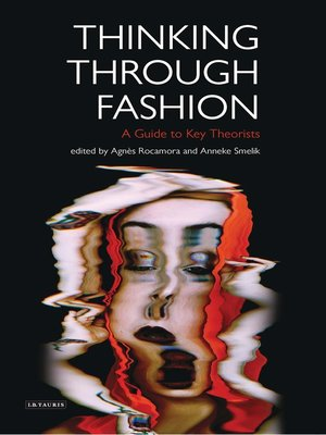 cover image of Thinking Through Fashion