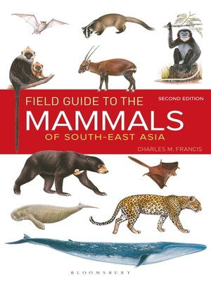 cover image of Field Guide to the Mammals of South-east Asia ()