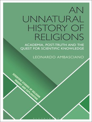 cover image of An Unnatural History of Religions