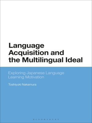 cover image of Language Acquisition and the Multilingual Ideal