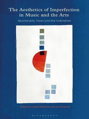 cover image of The Aesthetics of Imperfection in Music and the Arts