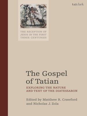 cover image of The Gospel of Tatian
