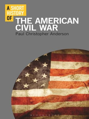 cover image of A Short History of the American Civil War