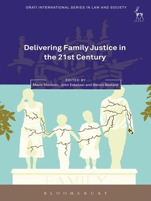 cover image of Delivering Family Justice in the 21st Century