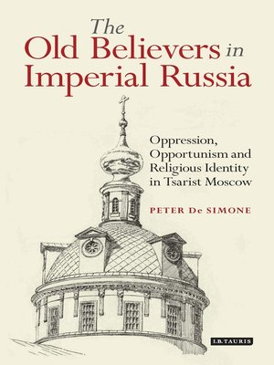 cover image of The Old Believers in Imperial Russia