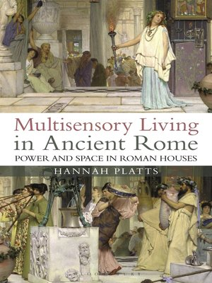 cover image of Multisensory Living in Ancient Rome