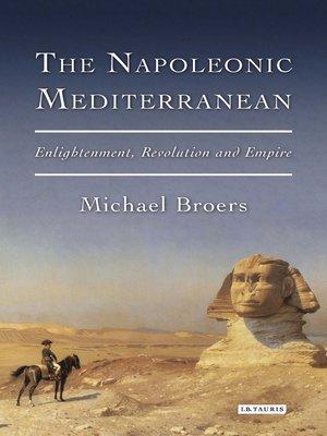 cover image of The Napoleonic Mediterranean
