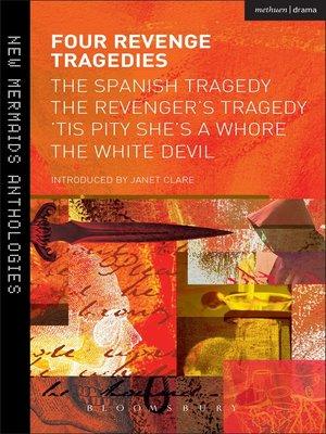 cover image of Four Revenge Tragedies