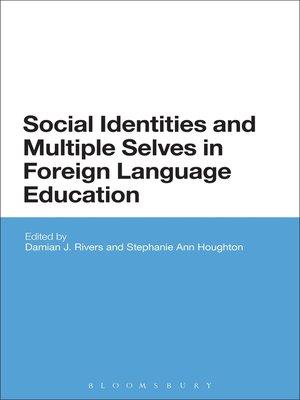 cover image of Social Identities and Multiple Selves in Foreign Language Education