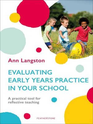 cover image of Evaluating Early Years Practice in Your School