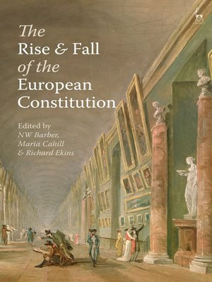 cover image of The Rise and Fall of the European Constitution