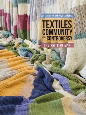 cover image of Textiles, Community and Controversy