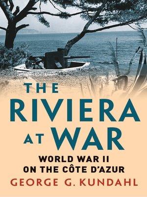 cover image of Riviera at War