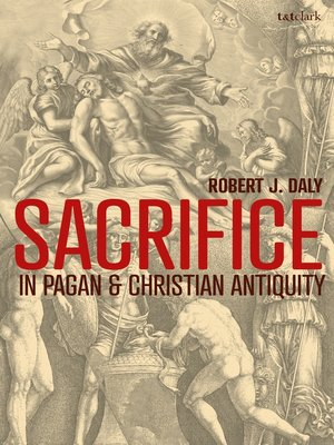 cover image of Sacrifice in Pagan and Christian Antiquity