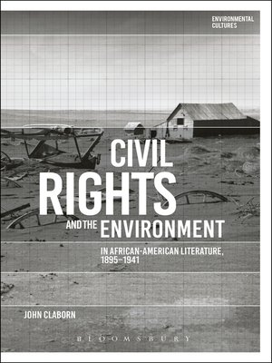 cover image of Civil Rights and the Environment in African-American Literature, 1895-1941