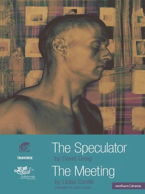 cover image of The Speculator and the Meeting
