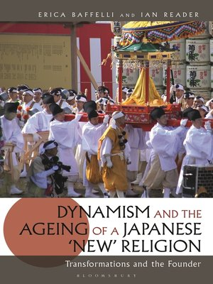 cover image of Dynamism and the Ageing of a Japanese 'New' Religion