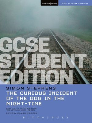 cover image of The Curious Incident of the Dog in the Night-Time GCSE Student Edition