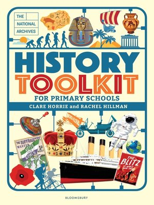 cover image of The National Archives History Toolkit for Primary Schools