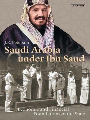 cover image of Saudi Arabia Under Ibn Saud