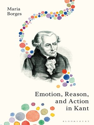 cover image of Emotion, Reason, and Action in Kant