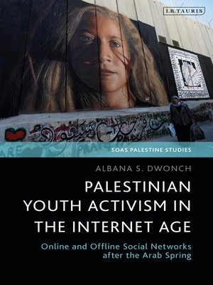 cover image of Palestinian Youth Activism in the Internet Age