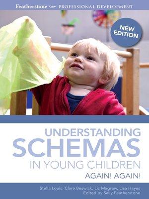cover image of Understanding Schemas in Young Children