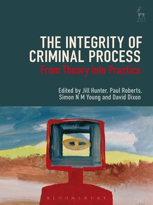cover image of The Integrity of Criminal Process