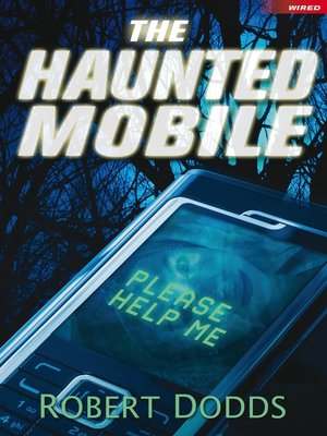 cover image of The Haunted Mobile