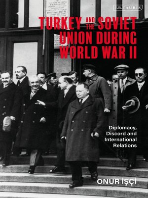 cover image of Turkey and the Soviet Union During World War II
