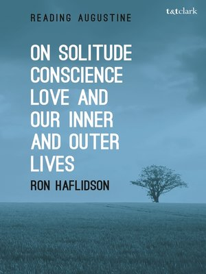 cover image of On Solitude, Conscience, Love and Our Inner and Outer Lives