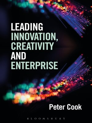 cover image of Leading Innovation, Creativity and Enterprise