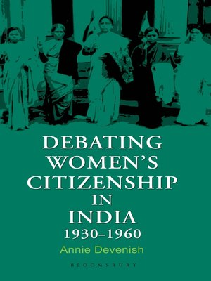 cover image of Debating Women's Citizenship in India, 1930–1960