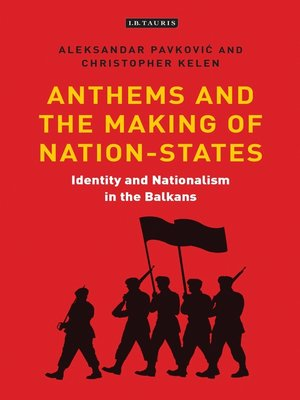 cover image of Anthems and the Making of Nation States