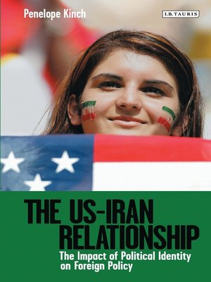 cover image of The US-Iran Relationship