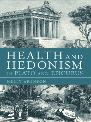 cover image of Health and Hedonism in Plato and Epicurus