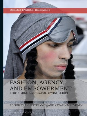 cover image of Fashion, Agency, and Empowerment